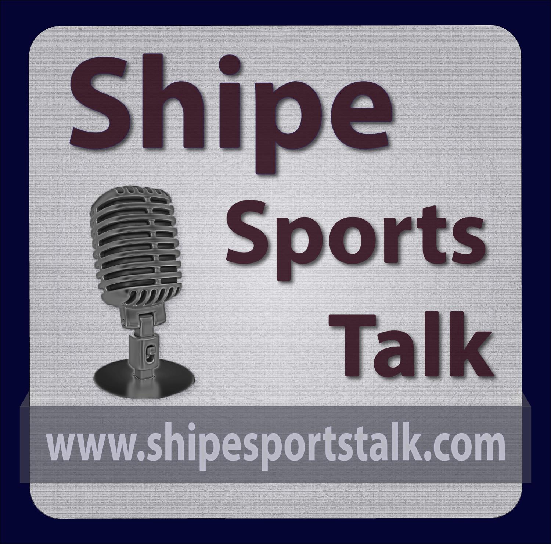 Shipe Sports Talk